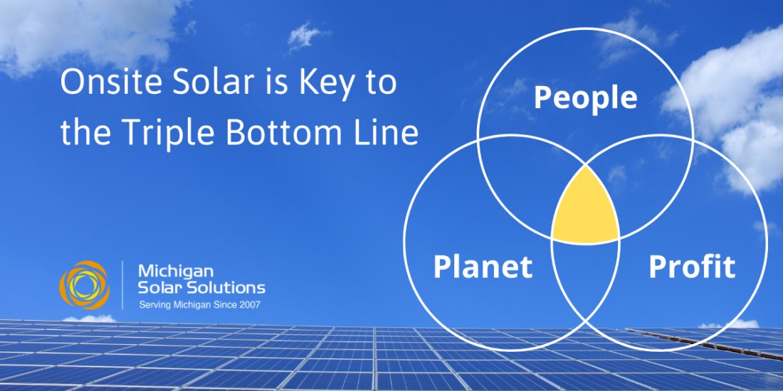 How to Improve Your Triple Bottom Line with Onsite Solar - Blog Michigan Solar Solutions - 3BL_for_Sustainability_
